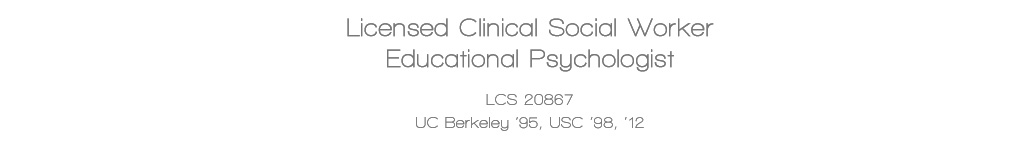 LIcensed Clinical Social Worker Educational Psychologist
