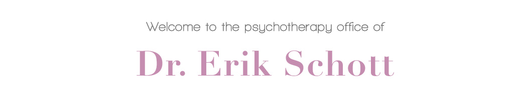 Welcome to the psychotherapy office of Dr. Erik Schott